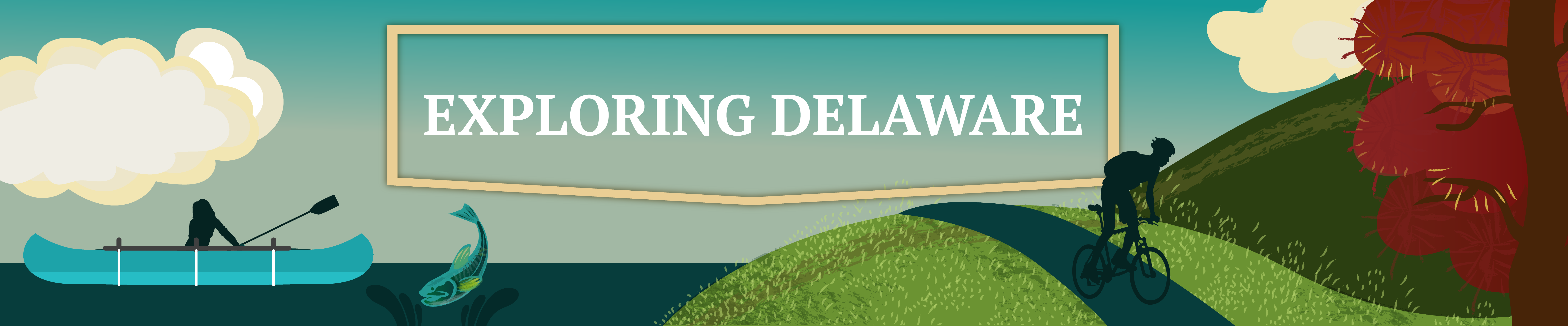 A graphic of a people explporing all the things fun to do in Delaware